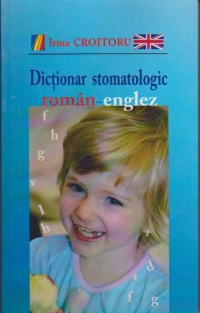 Dictionar stomatologic roman englez