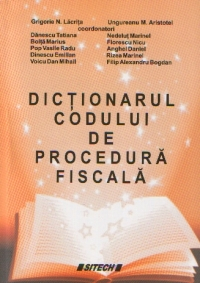 Dictionarul codului procedura fiscala