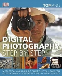 Digital Photography Step Step