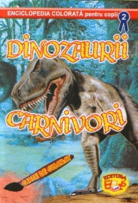 Dinozaurii carnivori Carte colorat