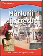 Discovery Marturii din trecut
