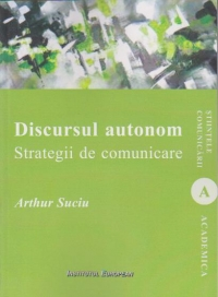 Discursul autonom Strategii comunicare