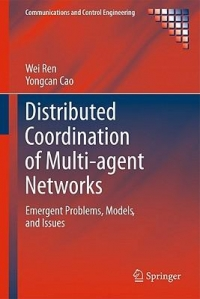 Distributed Coordination Multi agent Networks