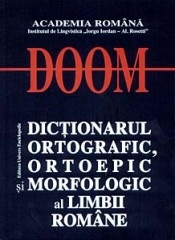 DOOM Dictionarul Ortografic Ortoepic Morfologic