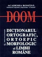 DOOM - Dictionarul Ortografic, Ortoepic si Morfologic al Limbii Romane (editia a II-a, revizuita si adaugita)