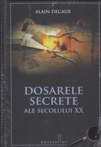 Dosarele secrete secolului