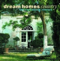 Dream Homes Country 100 inspirational