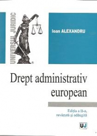 Drept administrativ european Editia revazuta