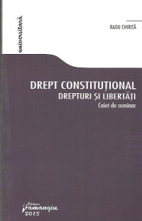 Drept constitutional Drepturi libertati Caiet