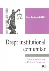 Drept institutional comunitar Drept institutional