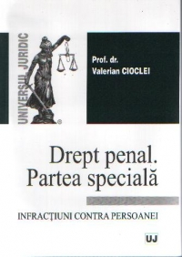 Drept penal Partea speciala Infractiuni