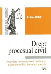 Drept procesual civil Procedura necontencioasa