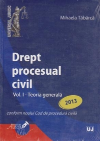 Drept procesual civil Volumul Teoria