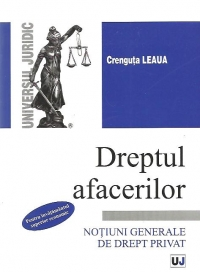 Dreptul afacerilor Notiuni generale drept