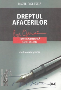 Dreptul afacerilor Teoria generala Contractul