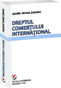 Dreptul comertului international Editia III