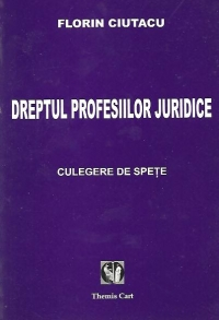 Dreptul profesiilor juridice Spete