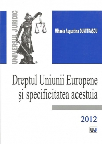 Dreptul Uniunii Europene specificitatea acestuia