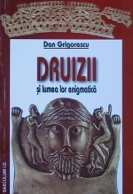 Druizii lumea lor enigmatica