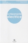ECHIPAMENTE ELECTRICE