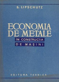 Economia metale constructia masini