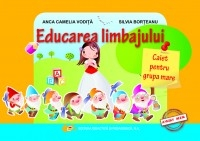 Educarea limbajului caiet pentru grupa