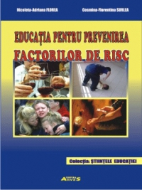 Educatia pentru prevenirea factorilor de risc