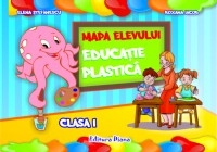 EDUCATIE PLASTICA CLASA Mapa Elevului