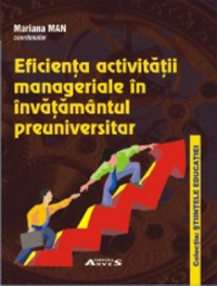 Eficienta activitatii manageriale invatamantul preuniversitar