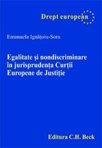 Egalitate nondiscriminare jurisprudenta Curtii Europene