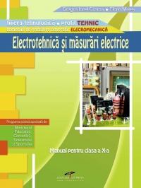 Electrotehnica si masurari electrice - clasa a X-a (filiera tehnologica, profil tehnic)