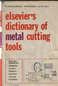 Elsevier\ Dictionary Metal Cutting Tools