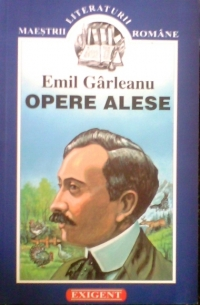 Emil Garleanu - Opere alese