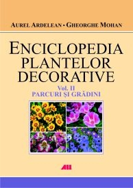 ENCICLOPEDIA PLANTELOR DECORATIVE VOL PARCURI
