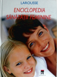 Enciclopedia sanatatii feminine