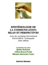 Epistemologie communication: bilan perspectives