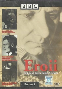 Eroii celui de-al doilea razboi mondial / Heroes of World War II, Partea I (DVD Video)