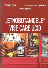 Etnobotanicele Vise care ucid