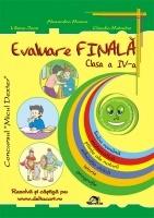 Evaluare finala - Clasa a IV-a. Limba romana, Matematica, Stiinte ale naturii, Educatie civica, Istorie, Geografie (editia 2011)