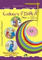 Evaluare finala - Clasa a III-a. Limba romana, Matematica, Stiinte ale naturii (editia 2011)