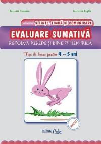 Evaluare Sumativa - Rezolva repede si bine cu iepurila - fise de lucru pentru 4-5 ani