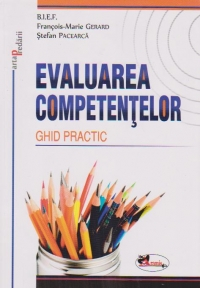 Evaluarea competentelor Ghid practic