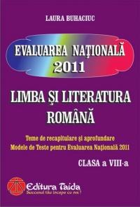 Evaluarea Nationala 2011 - Limba si Literatura Romana clasa a VIII-a
