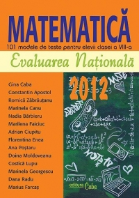 Evaluarea Nationala 2012 Matematica 101
