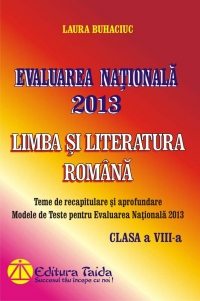 Evaluarea Nationala 2013 Limba Literatura