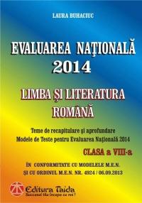 Evaluarea Nationala 2014. Limba si Literatura Romana, Clasa a VIII-a