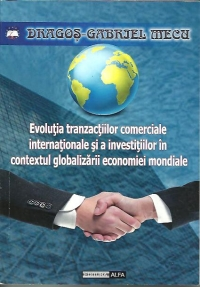 Evolutia tranzactiilor comerciale internationale investitiilor