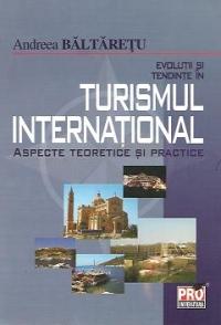 Evolutii tendinte turismul international aspecte