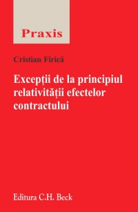 Exceptii principiul relativitatii efectelor contractului