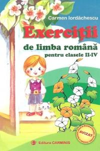 Exercitii de limba romana pentru clasele II-IV